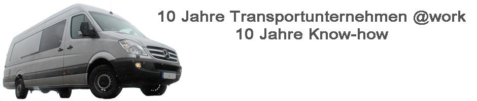 10 Jahre Transportunternehmen @work